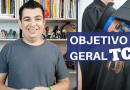 Objetivo Geral TCC – Como Fazer o OBJETIVO GERAL de um TCC