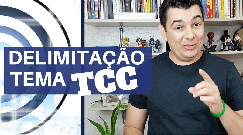 Delimitar o Tema do TCC