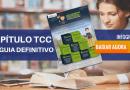 Como Fazer um Capítulo do TCC a Prova de Falhas [INFOGRÁFICO]