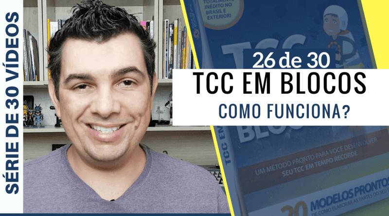 Como Funciona TCC em Blocos