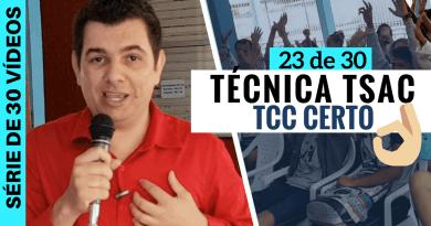 Você está escrevendo seu TCC errado, veja a Técnica TSAC