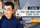 E-Book Como Fazer um TCC 23x Mais Rápido | Baixe Agora!