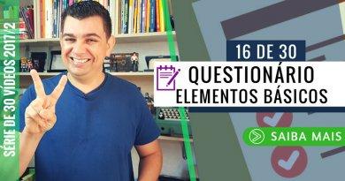 Elementos Básicos de um Questionário