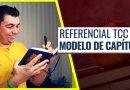 Referencial Teórico TCC – Modelo de Capítulo Definitivo