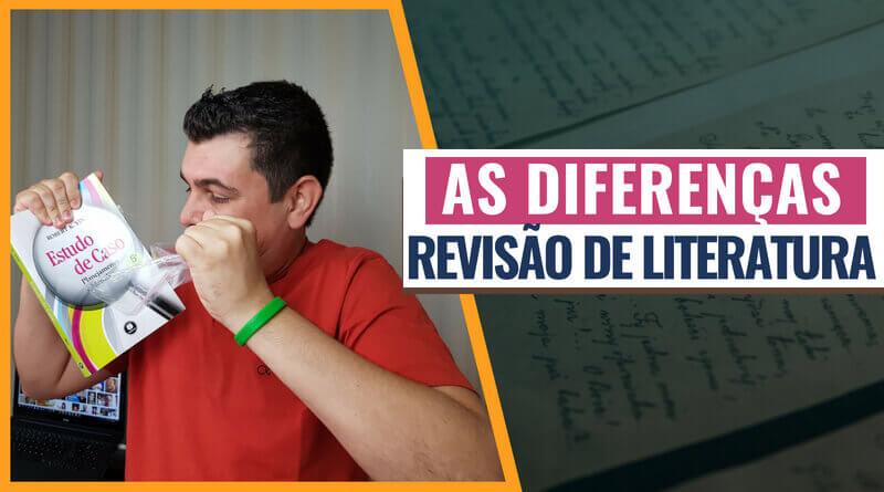 Revisão de Literatura diferenças