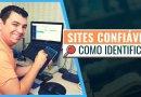 Como Identificar Sites Confiáveis para Citar no TCC