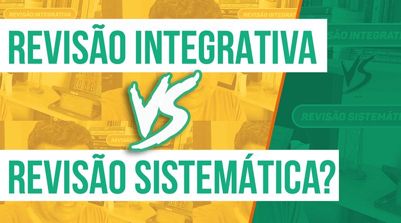 Diferenças entre revisão integrativa e revisão sistemática