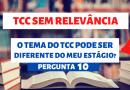 O tema do TCC pode ser diferente do estágio?