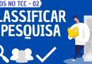 Não saber classificar a pesquisa | Erros no TCC | #02