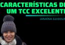 As 11 características de um TCC excelente
